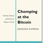 Chomping at the Bitcoin: The Past, Present and Future of Bitcoin in China released by Penguin